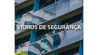 A importância dos vidros de segurança na construção civil