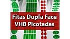 Fitas Dupla Face VHB Picotadas