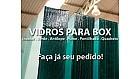 Vidros para Box