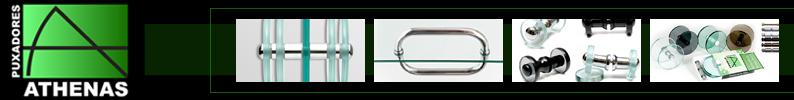 Athenas Puxadores - Acessórios para Vidro
