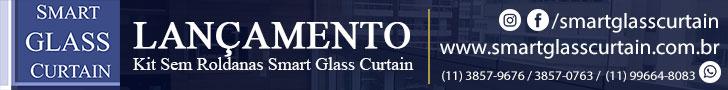 Smart Glass Curtain - Novo e Moderno Sistema para Envidraçamento de Sacada Sem Rolamentos