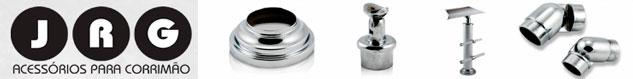 JRG - Acessórios para Corrimão em Alumínio e Aço Inox