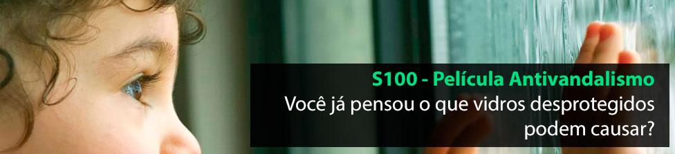 S100 - Películas Antivandalismo